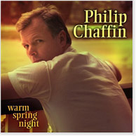 Philip Chaffin: Warm Spring Night CD Image